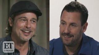 Brad Pitt Adam Sandler Are Old Friends