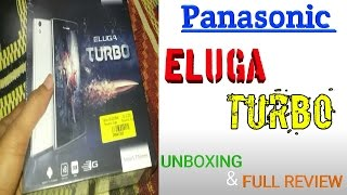Best Budget smartphone under 10k |Panasonic Eluga Turbo | Unboxing & Full Review of Eluga Turbo
