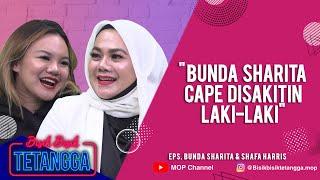 BUNDA SHARITA CAPE DISAKITIN LAKI-LAKI | BISIK-BISIK TETANGGA