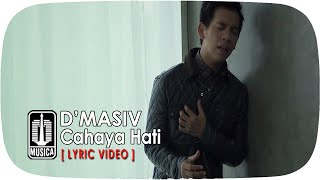 D'MASIV - Cahaya Hati [Lyric Video] Mp3