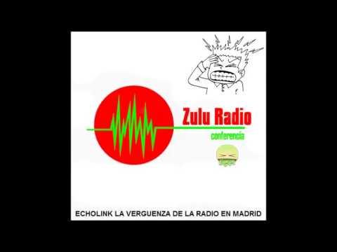 Zulu Radio y AIR RadioEnfermos en Echolink Parte 1