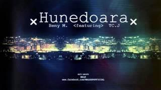 Beny M feat. TC.J - Hunedoara