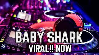 Gambar cover DJ BABY SHARK VIRAL!!NOW