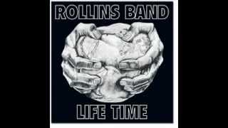 Rollins Band - Life Time - Burned Beyond Recognition (Live)