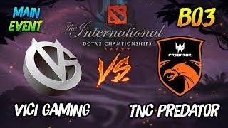 Vici Gaming vs TNC Predator ► The International Dota 2 2019 Main Event ( TI9 Day 5 )  😎 | dota 2