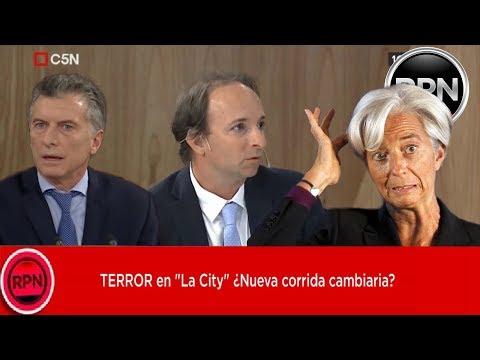 """TERROR en """"La City"""" ¿Nueva corrida cambiaria?"""