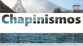 Chapinismos | Cathia xD