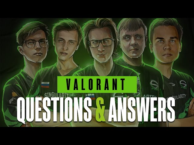 Team Singularity Valorant | Questions and Answers