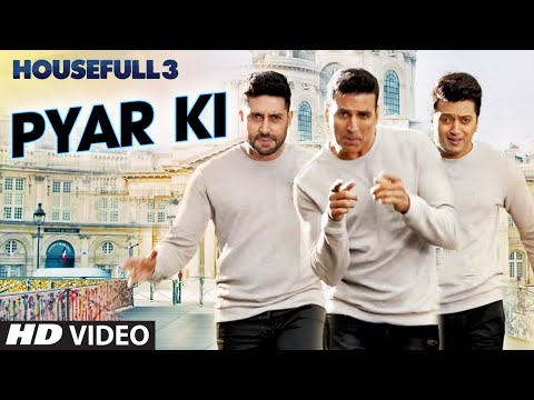 Pyar Ki Video Song | HOUSEFULL 3 | Shaarib...