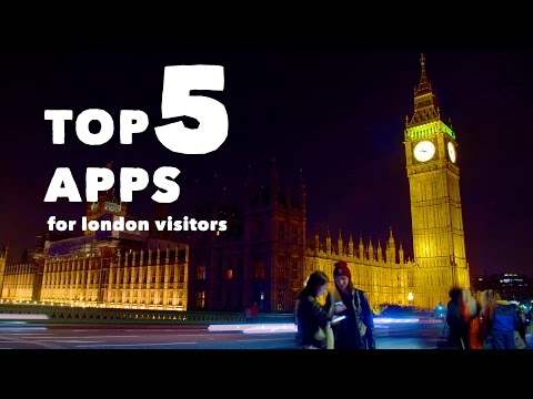 Top 5 Apps For London Visitors