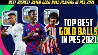 BEST GOLD BALL PLAYERS IN EVERY POSITION | PES 2021 MOBILE