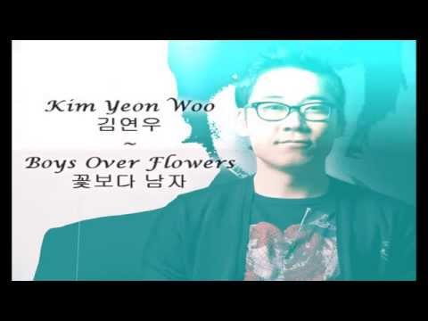 Kim Yeon Woo ~ Boys Over Flowers [김연우 - 꽃보다 남자]