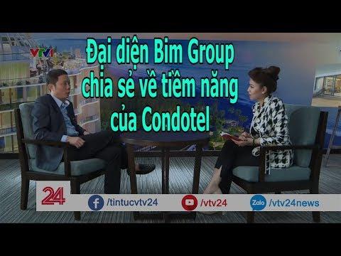 Đại diện Bim Group đánh giá tiềm năng của Condotel trong năm 2018  - Tin Tức VTV24