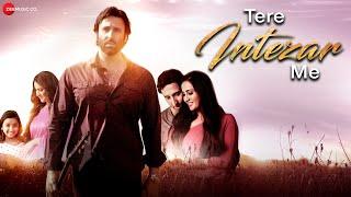 Tere Intezar Me - Official Music Video | Javed Ali | Vishal Grewal | Aranya Thakur