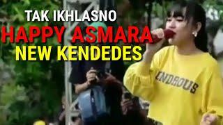 Download Happy Asmara Tak Ikhlasno New Kendedes Live Koplo