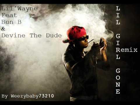 Lil'Wayne Feat Bun B & Devine The Dude - Lil Girl Gone Remix