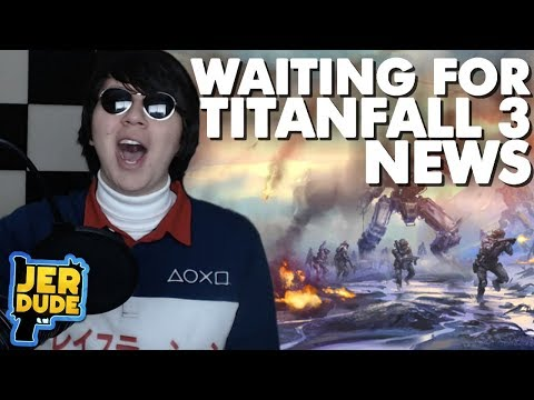 Where's Titanfall 3 News? (Reacting to Titanfall 2 News Rap Songs)