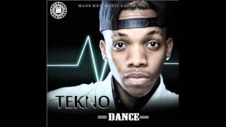 Tekno - Dance (Prod. E-Kelly) [NEW OFFICIAL 2014]