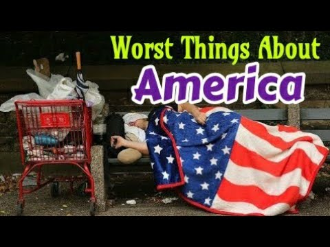 Worst Things About America - You Do not Know!