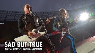 Metallica: Sad But True (Berlin, Germany - July 6, 2019)