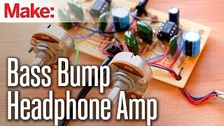 Weekend Projects - Bass Bump Headphone Amp
