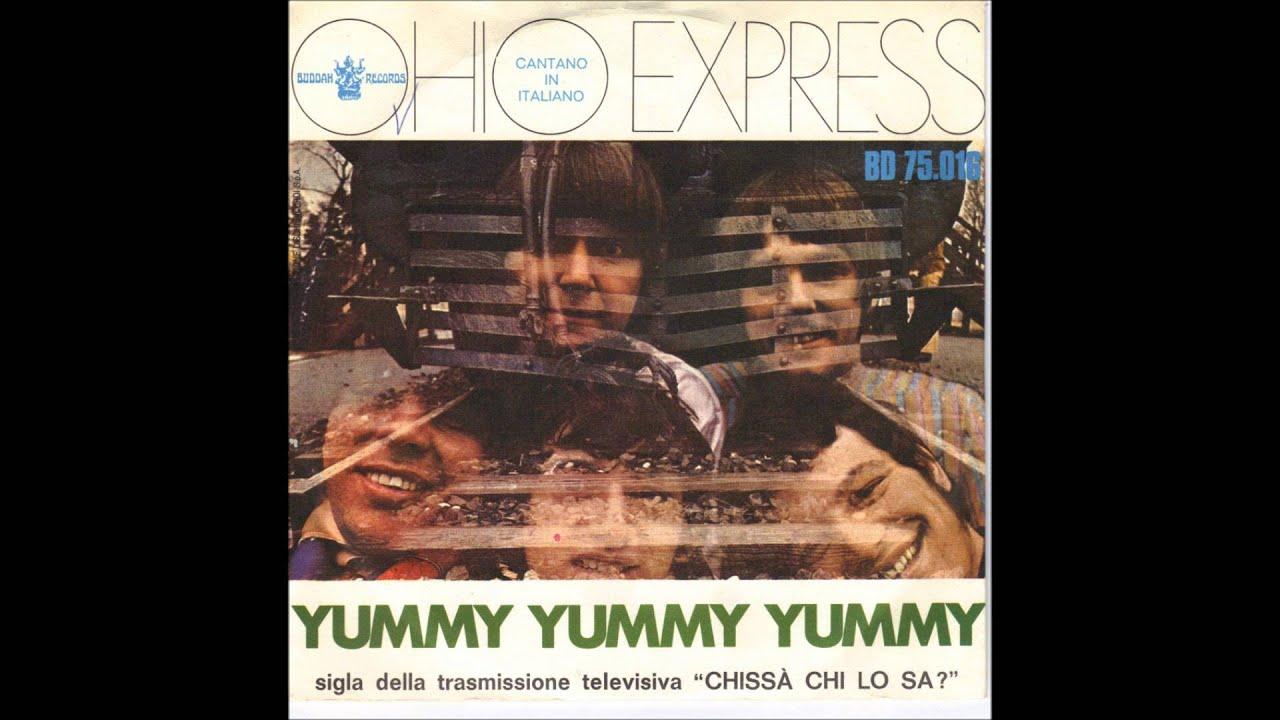 Ohio Express Yummy Yummy Yummy