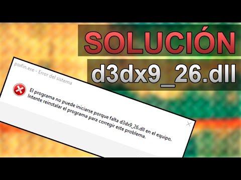 Solución Al Error D3dx9_26.dll