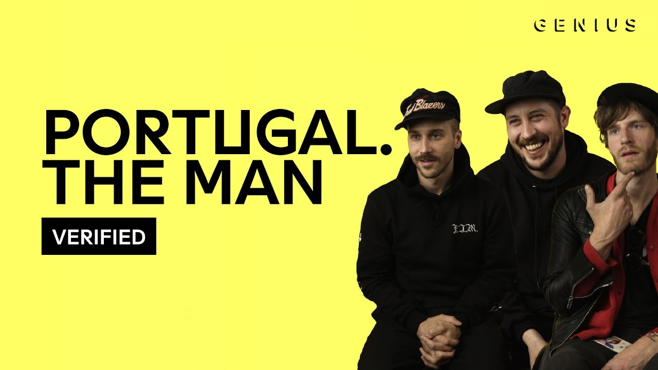 "Portugal. The Man ""Feel It Still"" Official Lyrics"