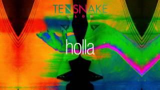 Tensnake - Holla