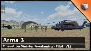 Arma 3 » Operation Sinister Awakening (Pilot, VL)