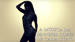 Baixar A Música de Jennifer Lopez de cada signo