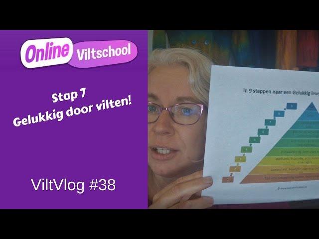 viltvlog #38 stap 7 gelukkig door vilten