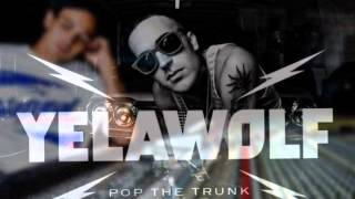 Yelawolf Pop The Trunk Screwed N
