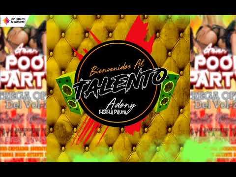 Bienvenidos Al Talento (Adony El De La Pauta 2018) ORIGINAL