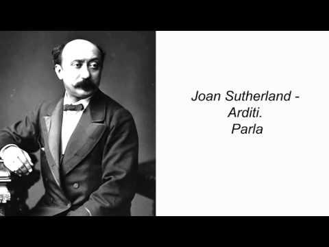 Joan Sutherland - Arditi. Parla