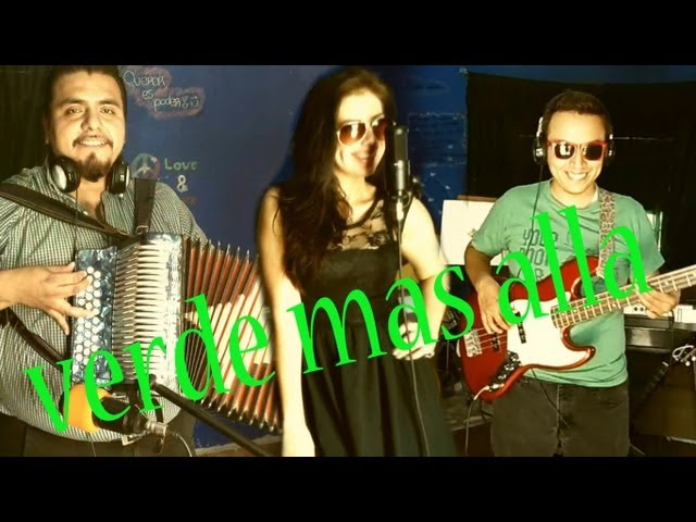 Verde mas alla Jenny and the mexicats cover Videos De Viajes
