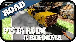 Road Construction Simulator 2011 - Pista Ruim A Reforma