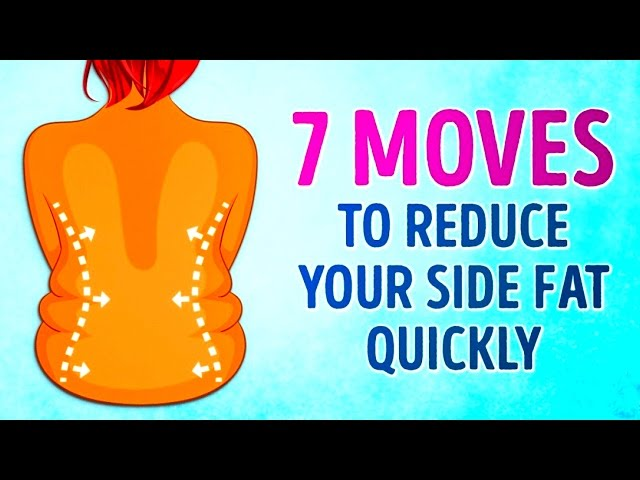 7 MOVES TO REDUCE YOUR SIDE FAT QUICKLY