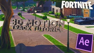 Fortnite 3d Motion Track Tutorial In Depth After Effects