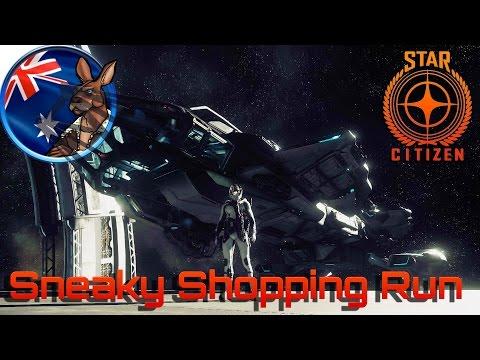 Star Citizen: Sneaky Shopping Run