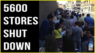 5600 Stores CLOSING Down in Massive Nationwide SHUTDOWN of American Business!