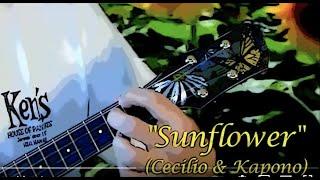Sunflower (Cecilio & Kapono ukulele rendition)