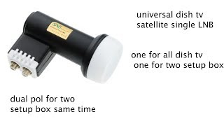 Universal LNB for All DTH dish tv and dual Ku Band Universal Free to Air Satellite Dish LNB