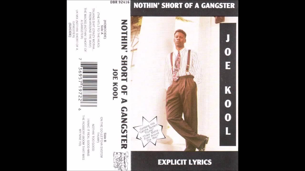 Joe Kool - Nothin' Short of a Gangster