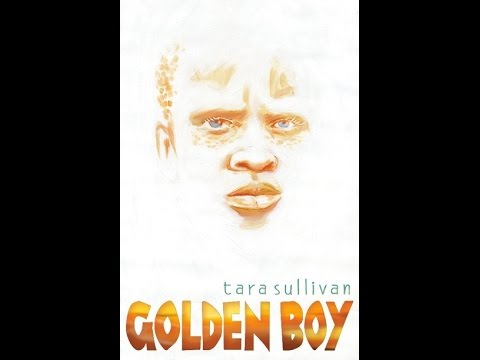 Golden Boy by Tara Sullivan book trailer