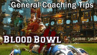 Blood Bowl 2 - General Coaching Tips & Tricks