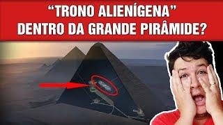 Cientistas Procuram por 'Trono Alien' de Faraó Dentro da Grande Pirâmide! (#564 - N. A.)