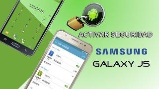 Samsung Galaxy J5 Activar Seguridad  En Pantalla