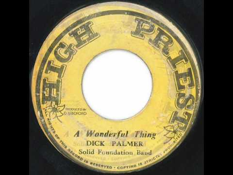 Dick Palmer & Solid Foundation Band - A Wonderful Thing