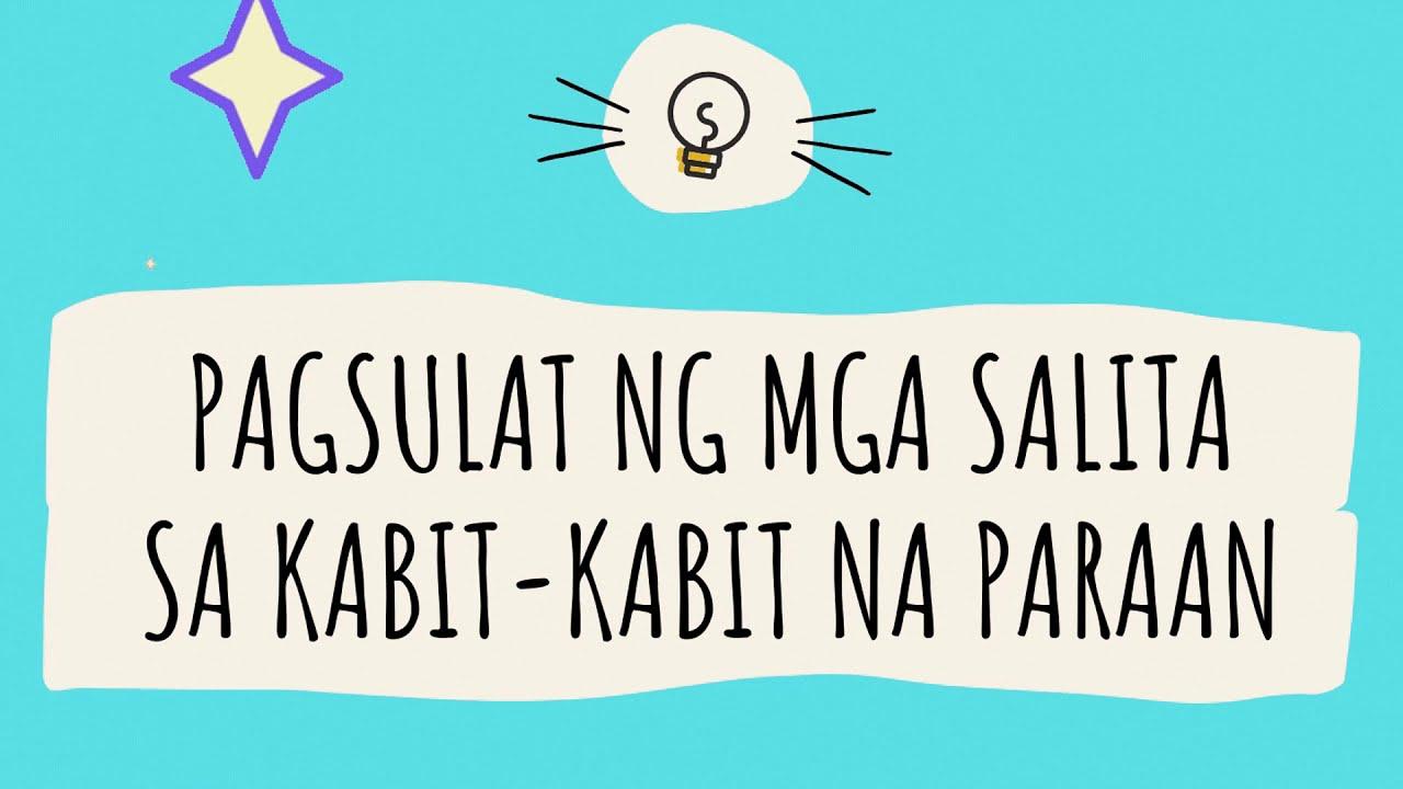 Filipino Ikalawang Markahan Modyul 3 Pagsulat Ng Mga Salita Sa Kabit Kabit Na Paraan Youtube